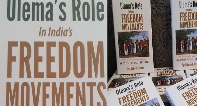 'Ulema's Role in India's Freedom Movements': An Academic Bid to Stop Saffron Eraser in its Tracks